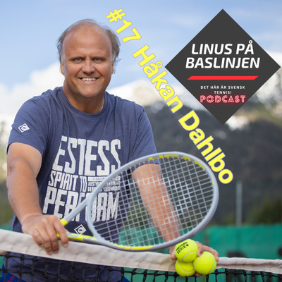#17 Håkan Dahlbo om hur vi ska vara stolta över yrket tennistränare