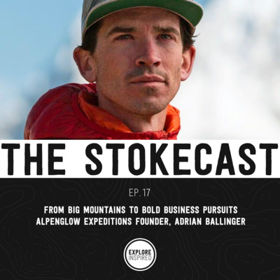 EP17: From Big Mountains to Bold Business Pursuits, Alpenglow