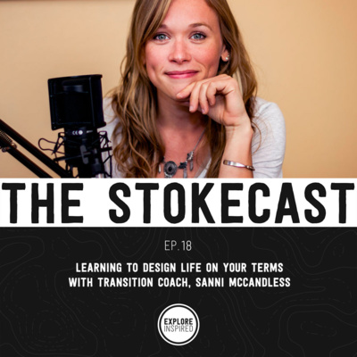 EP18: Learning to Design Life on Your Terms, with Transition Coach