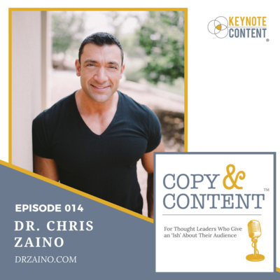 Copy & Content with Jon Cook - 014 // Dr. Chris Zaino, I Am Hero