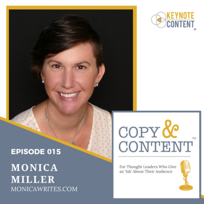 Copy & Content with Jon Cook - 015 // Monica Miller, Monica Writes