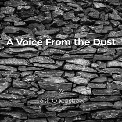 A Voice From The Dust