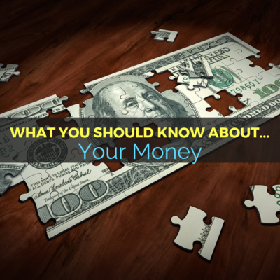 What You Should Know About... Your Money | Ep 37