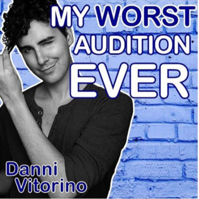 My Worst Audition Ever