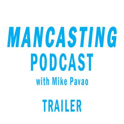 Mancasting Podcast
