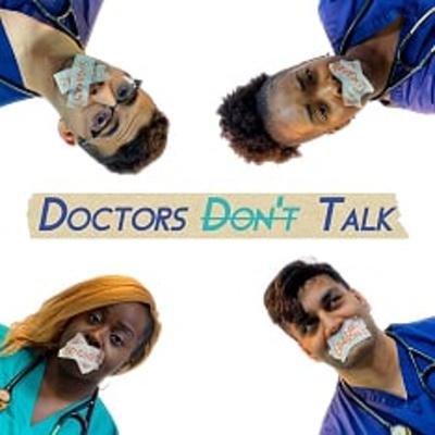 Doctors Don't Talk