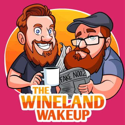 The Wineland Wake Up