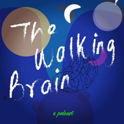 The Walking Brain