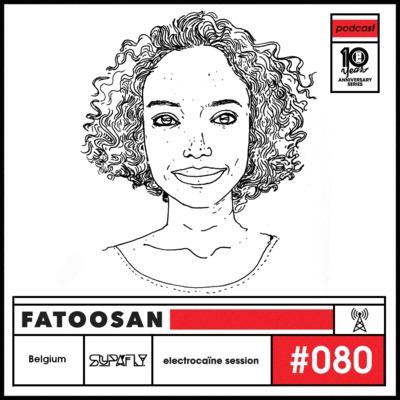 session #080 – Fatoosan