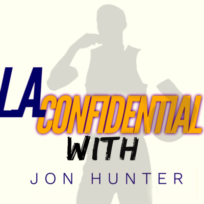 L A Confidential Episode 12 Mad City By Mtmv Sports Podcast