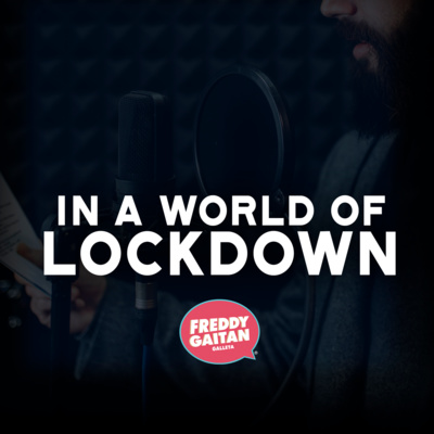 IN A WORLD OF LOCKDOWN