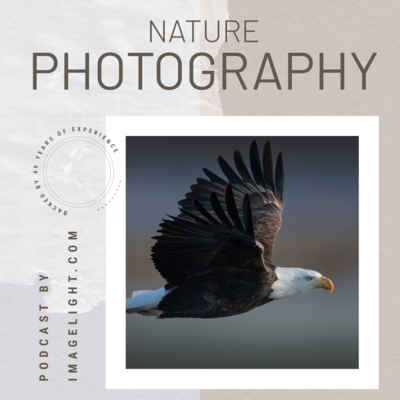 Nature Photography Podcast - from Imagelight.com