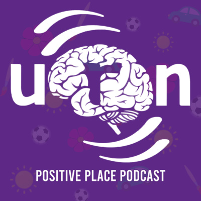 Positive Place Podcast