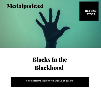 Blacks In the Blackhood
