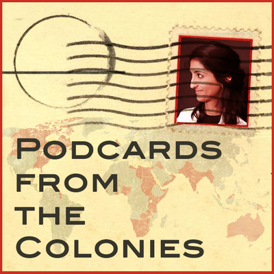 Podcards from the Colonies