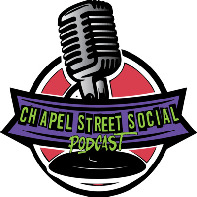The Chapel Street Social Podcast