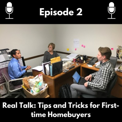 Episode 2: Tips and Tricks for First-Time Homebuyers