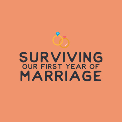 Surviving our First Year of Marriage - Ep 0