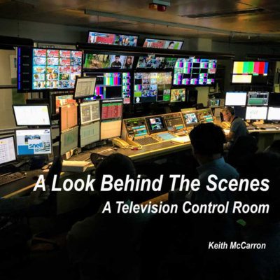 A Look Behind The Scenes in a Television Control Room
