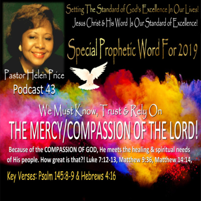 Podcast 43-Special Prophetic Word for 2019 by Pastor Helen Price