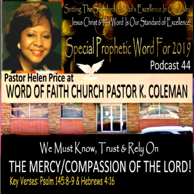 Podcast 44 Special Prophetic word for 2019 at Word of Faith