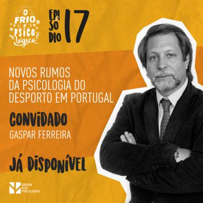 Ep.18 - Novos rumos da Psicologia do Desporto em Portugal