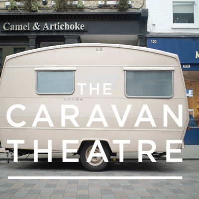 The Story of The Caravan Theatre
