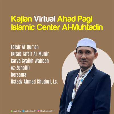 Sesi Tanya Jawab Kajian Tafsir Q S Al Isra Ayat 110 111 Oleh Ustadz Ahmad Khudori Lc By Ngaji Kita A Podcast On Anchor