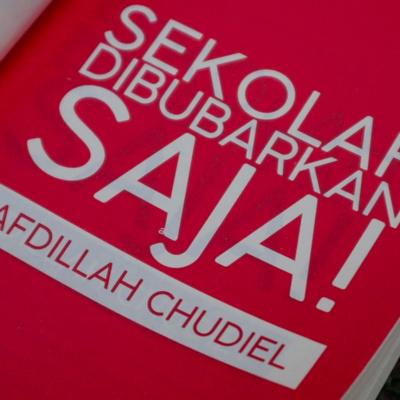 Cerita Di Balik Buku Sekolah Dibubarkan Saja By Afdillah Chudiel A Podcast On Anchor