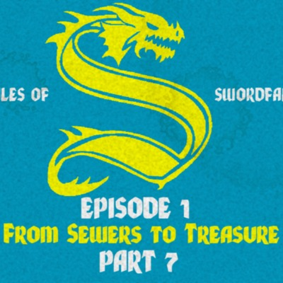 Blue Group: Episode 1 Part 7 From Sewers to Treasure