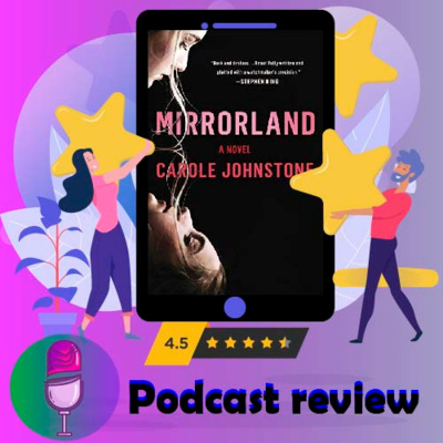 Mirrorland: By Carole Johnstone | Book Review Podcast