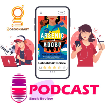 Arsenic and Adobo: Book By Mia P. Manansala | Book Review Podcast