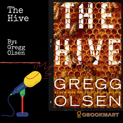 The Hive: By Gregg Olsen   Book Review Podcast   Gobookmart