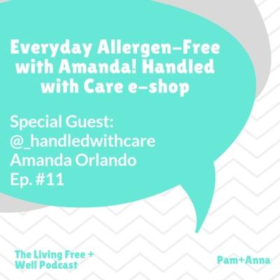 Everyday Allergen Free with Amanda Orlando!