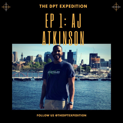 Aj Atkinson From Forensic Criminology To Physical Therapy By The Dpt Expedition A Podcast On Anchor
