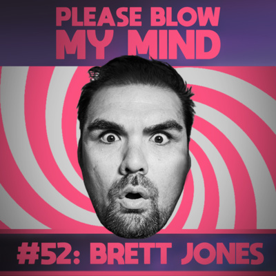 52: Brett Jones — Is there enough time for GOD in our SOCIAL MEDIA