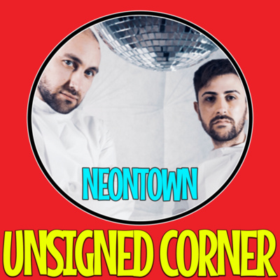 """Artwork for episode """"Unsigned Corner - Neontown (Interview)"""""""