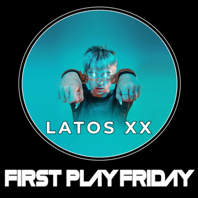 """Artwork for episode """"Latos Xx (First Play Friday)"""""""
