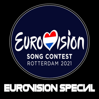 """Artwork for episode """"Eurovision 2021 Special with George Beck"""""""
