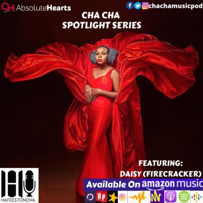 Cha Cha Spotlight Series Featuring Daisy