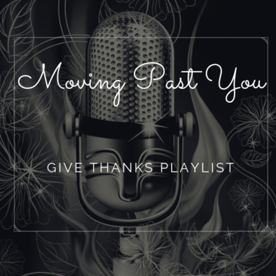 Give Thanks Playlist
