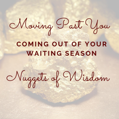 Coming Out of Your Waiting Season