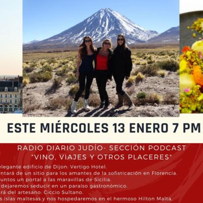 Mas Vinos Viajes y Otros Placeres 13 enero Deby Melanie y Alexis Beard by Diario Judio • A podcast on Anchor