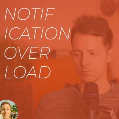 No. 25 / Focus and Attention — How to Regain Control Over Notifications and More