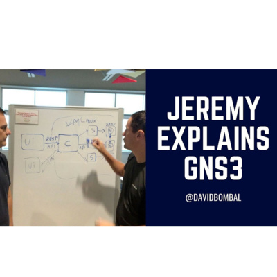 19: Jeremy Grossmann: Jeremy Grossmann - creator of GNS3 - discusses