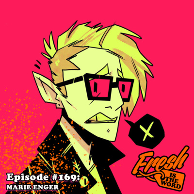 Episode #169: Marie Enger - St  Louis-Based Comic Artist and
