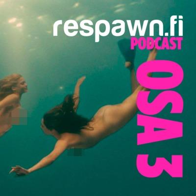 Respawn Podcast: Kesäisimmät pelit ja leffat TOP 3
