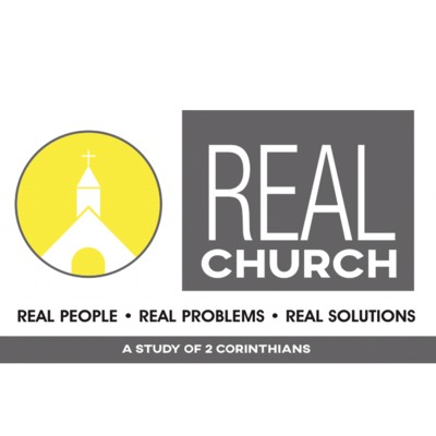 SERMON: Real Church - Week 10