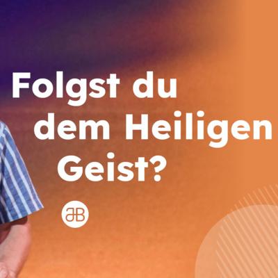 JOBST BITTNER - Folgst du dem Heiligen Geist? / 03.10.2021 / 16 Uhr