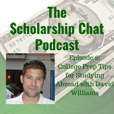 College Prep Tips for Studying Abroad with David Williams